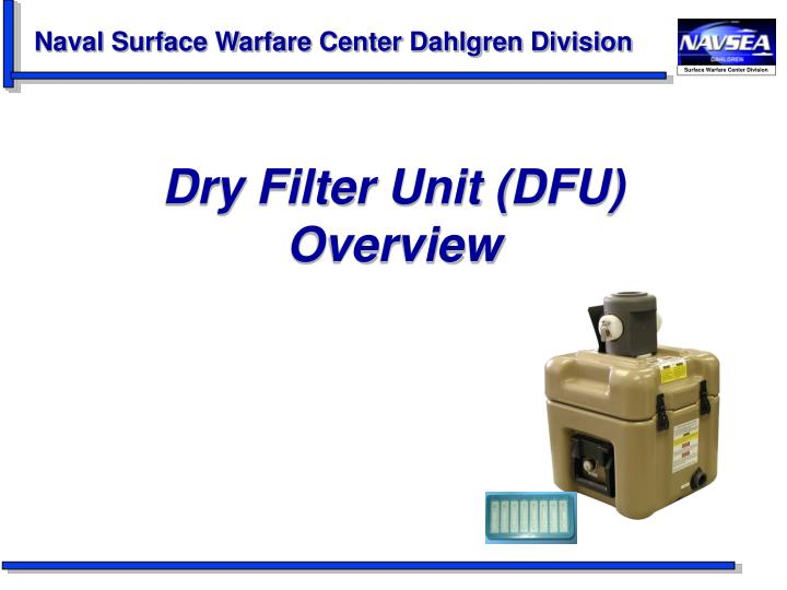 dry filter unit dfu overview n.