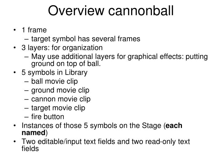 Overview cannonball