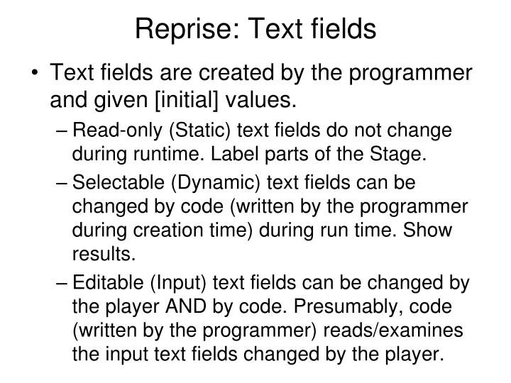 Reprise: Text fields