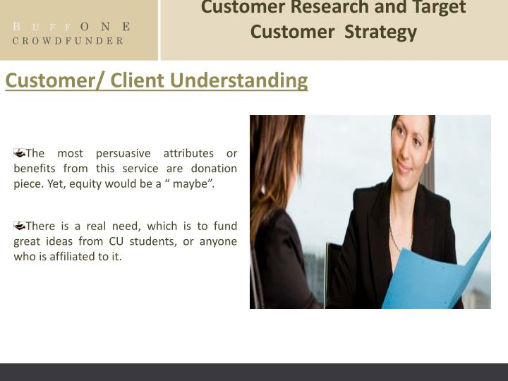 Customer Research and Target Customer  Strategy