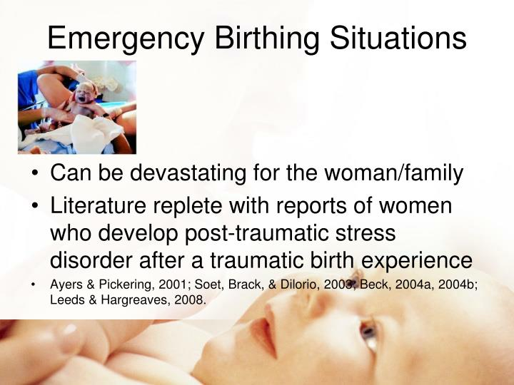 Emergency Birthing Situations