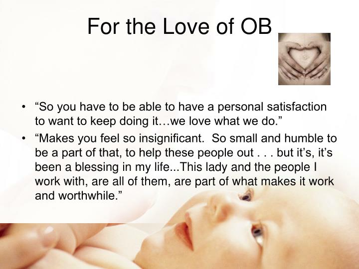 For the Love of OB