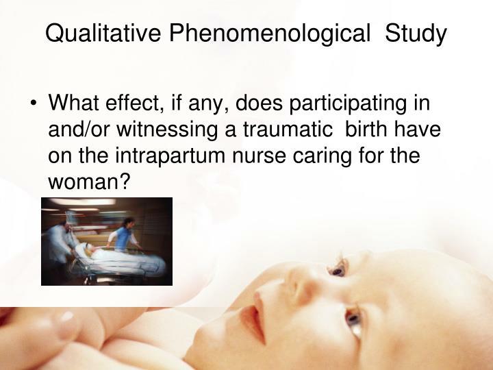 Qualitative Phenomenological  Study