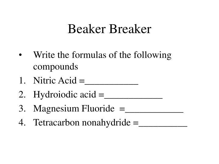 Beaker Breaker