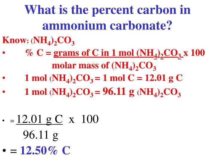 What is the percent carbon in ammonium carbonate?