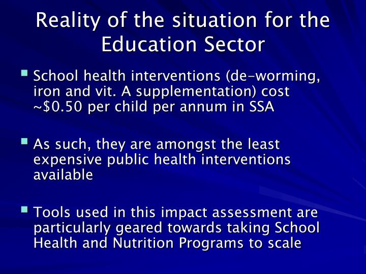 Reality of the situation for the Education Sector