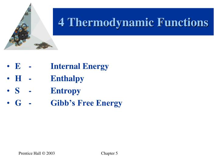 4 Thermodynamic Functions