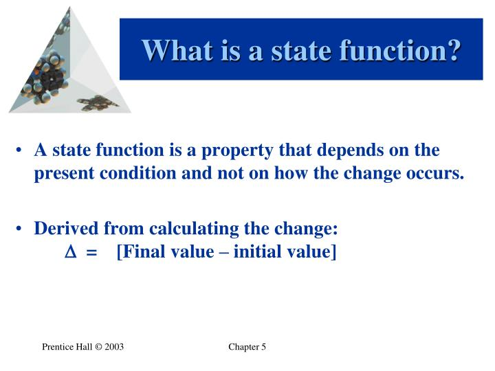 What is a state function?