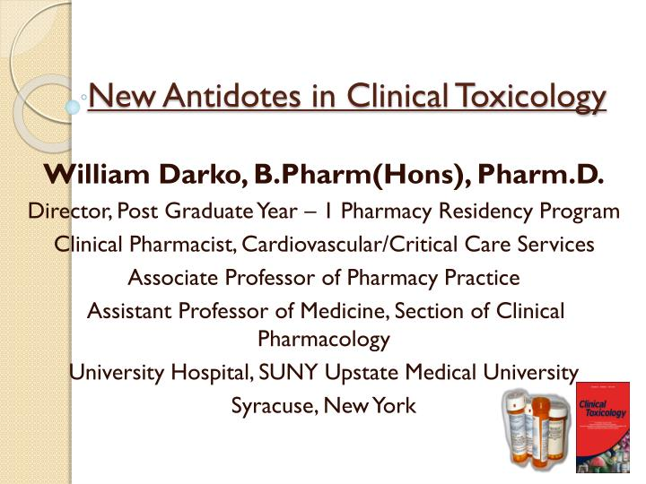 PPT - New Antidotes in Clinical Toxicology PowerPoint