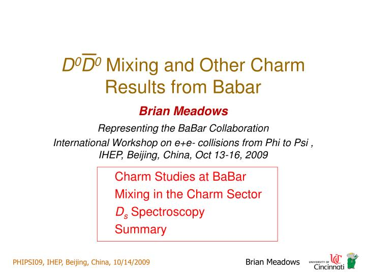 d 0 d 0 mixing and other charm results from babar n.