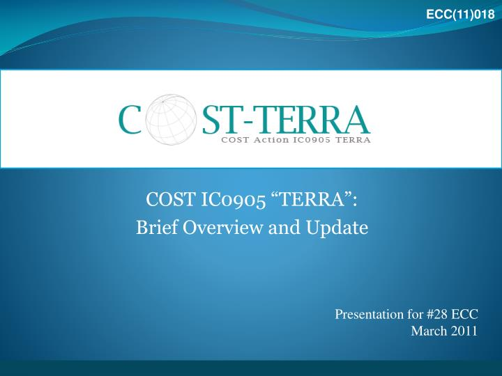 cost ic0905 terra brief overview and update n.
