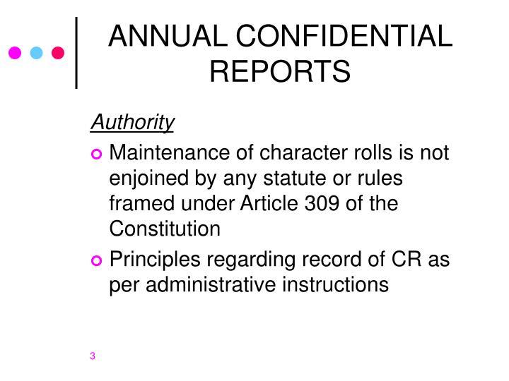 Annual confidential reports