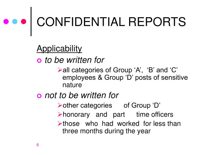 CONFIDENTIAL REPORTS