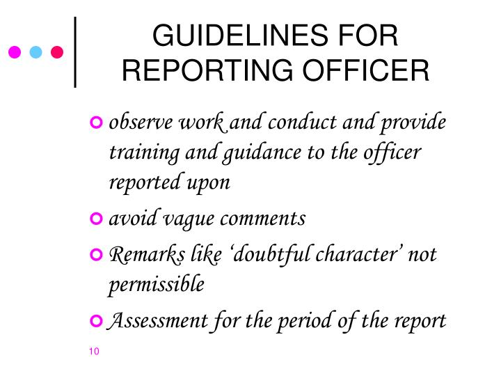 GUIDELINES FOR REPORTING OFFICER