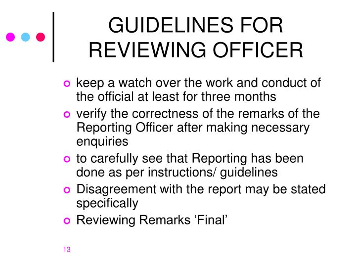 GUIDELINES FOR REVIEWING OFFICER