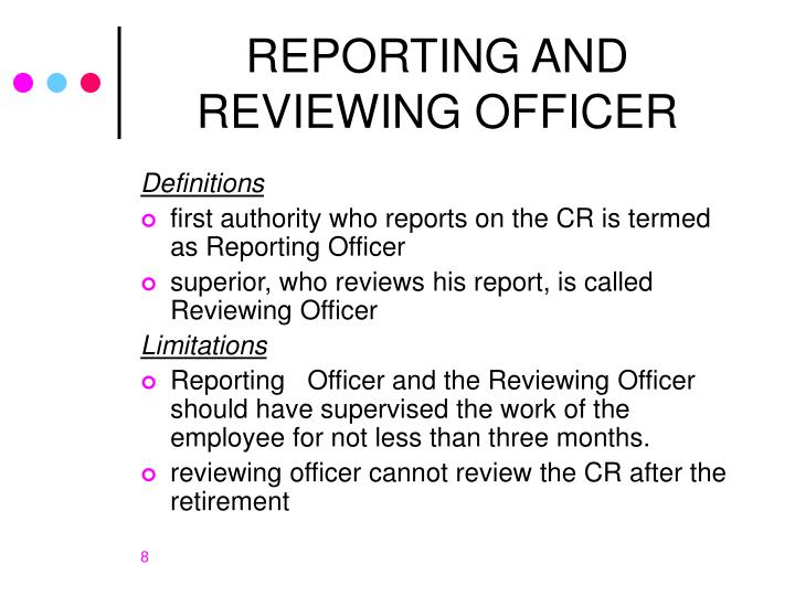 REPORTING AND REVIEWING OFFICER
