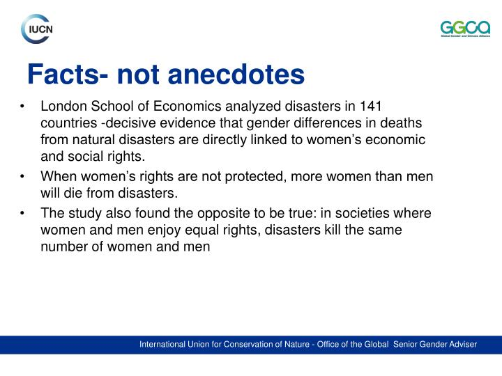 Facts- not anecdotes