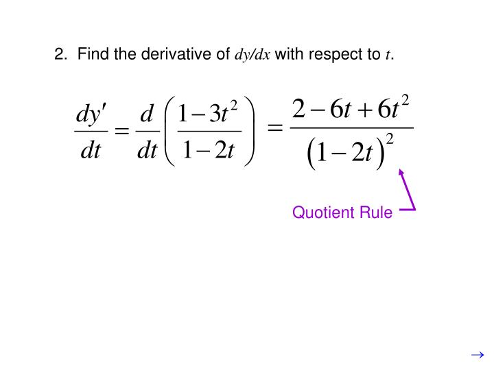 2.  Find the derivative of