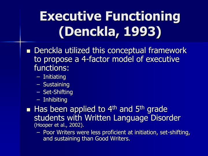 Executive Functioning (Denckla, 1993)