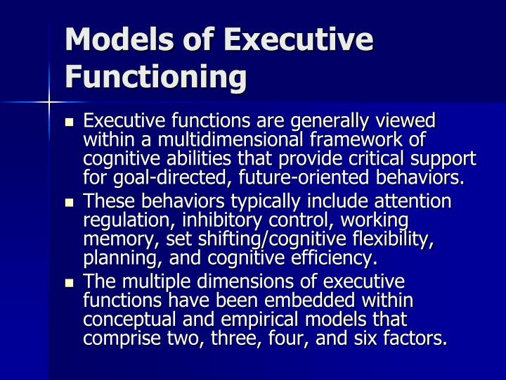 Models of Executive Functioning