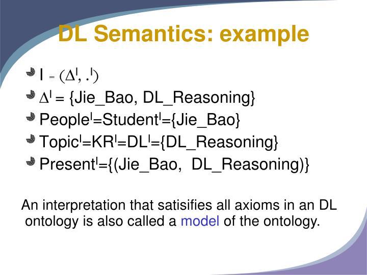 DL Semantics: example