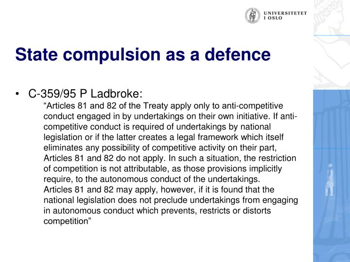 State compulsion as a defence