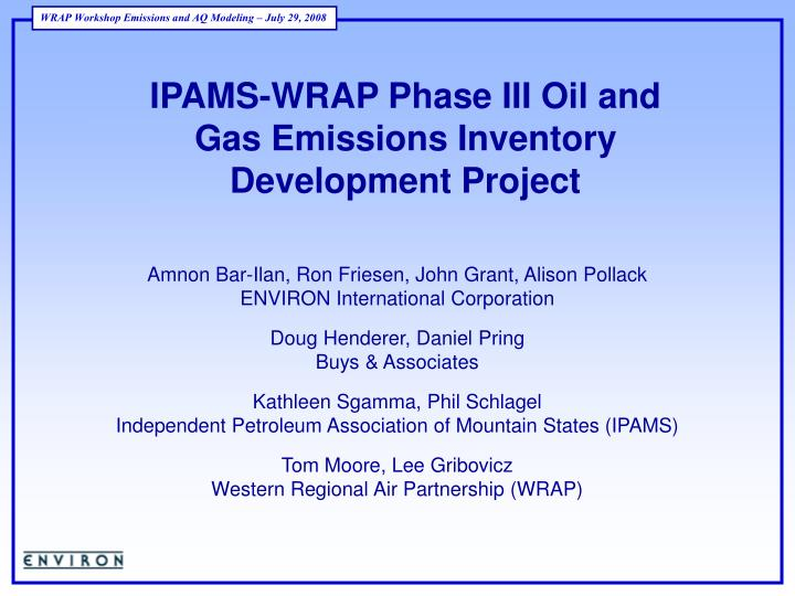 IPAMS-WRAP Phase III Oil and Gas Emissions Inventory Development Project