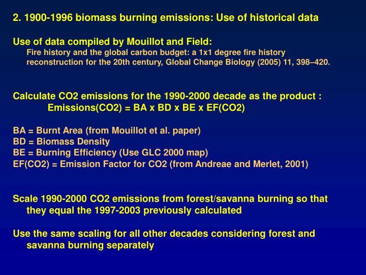2. 1900-1996 biomass burning emissions: Use of historical data