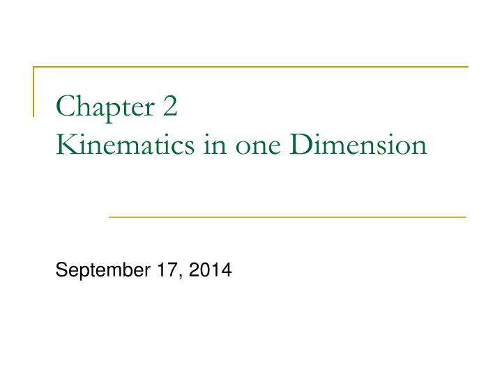 chapter 2 kinematics in one dimension n.