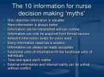 the 10 information for nurse decision making myths