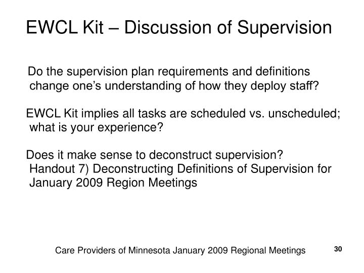 EWCL Kit – Discussion of Supervision
