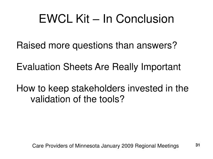 EWCL Kit – In Conclusion