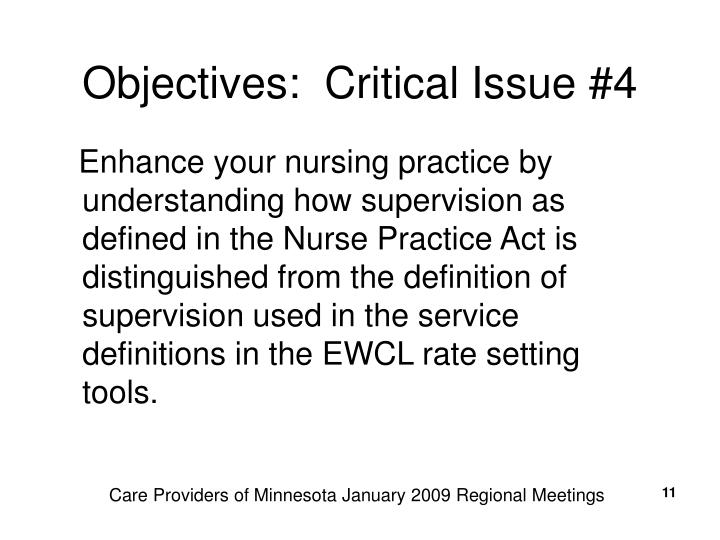 Objectives:  Critical Issue #4