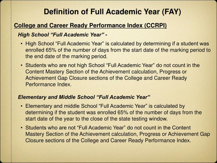 Definition of Full Academic Year (FAY)