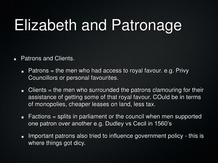 Elizabeth and Patronage
