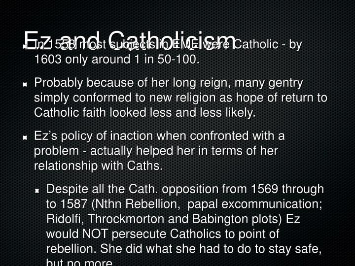 Ez and Catholicism