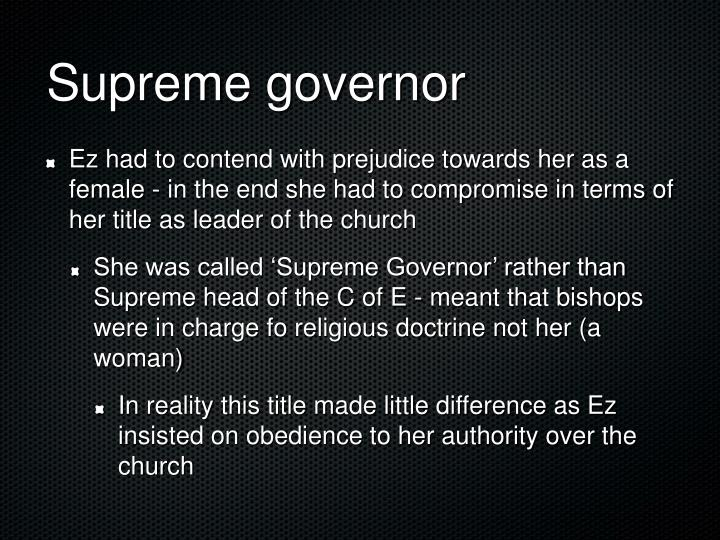 Supreme governor