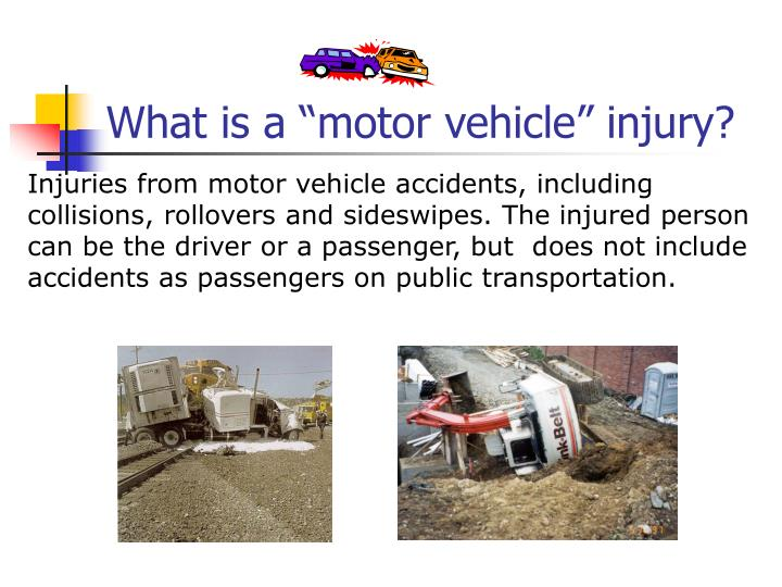 """What is a """"motor vehicle"""" injury?"""