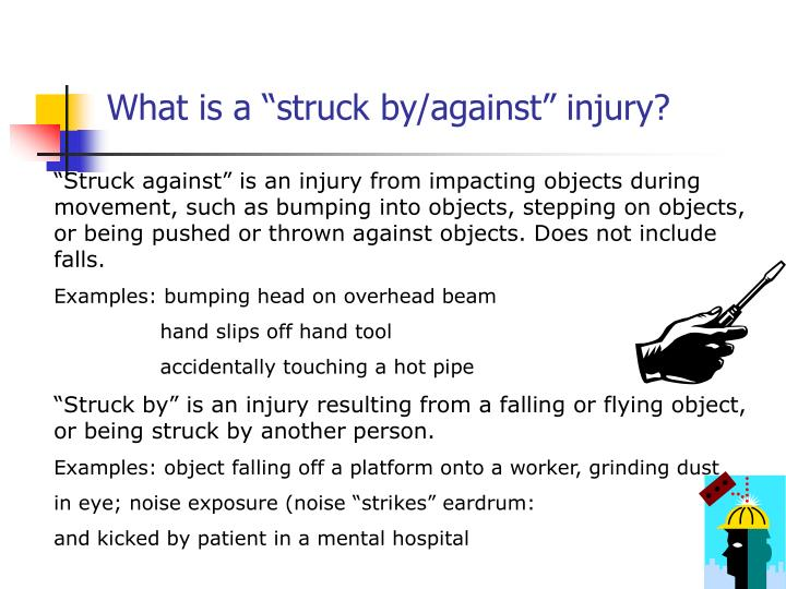 """What is a """"struck by/against"""" injury?"""