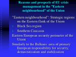 reasons and prospects of eu crisis management in the eastern neighbourhood of the union