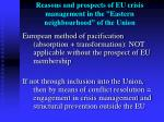 reasons and prospects of eu crisis management in the eastern neighbourhood of the union3