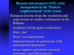 reasons and prospects of eu crisis management in the eastern neighbourhood of the union4