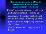 reasons and prospects of eu crisis management in the eastern neighbourhood of the union5