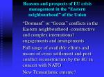reasons and prospects of eu crisis management in the eastern neighbourhood of the union6