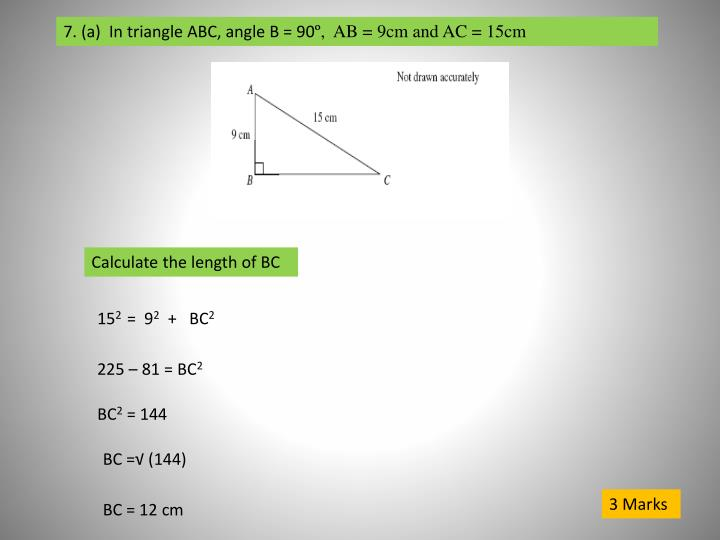 7. (a)  In triangle ABC, angle B = 90