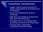 anaesthetic maintainence