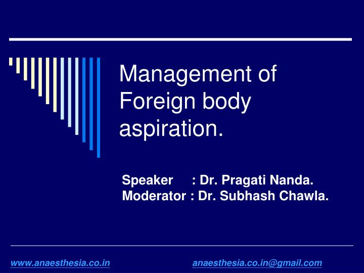 management of foreign body aspiration n.