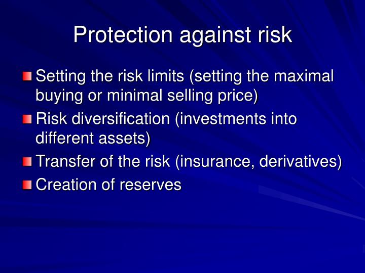 Protection against risk