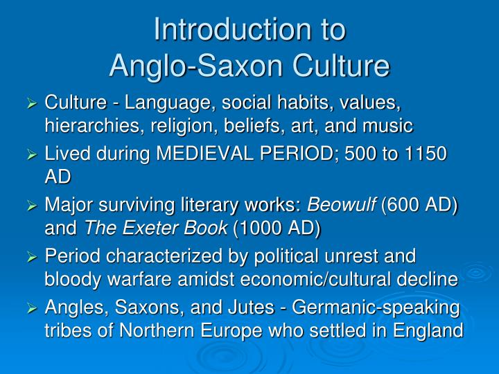 Introduction to anglo saxon culture