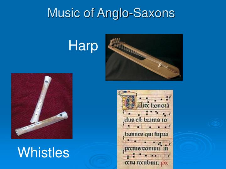 Music of Anglo-Saxons